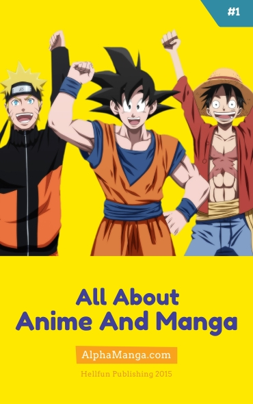 All About #1 - Anime And Manga