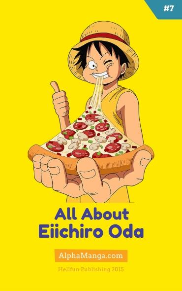 All About #7 - Eiichiro Oda